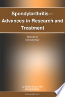 Spondylarthritis   Advances in Research and Treatment  2012 Edition