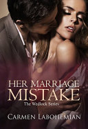 HER MARRIAGE MISTAKE - DARKROSE PUBLISHER Pdf/ePub eBook