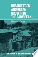 Urbanization And Urban Growth In The Caribbean