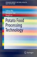 Potato Staple Food Processing Technology Book