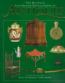 The Bulfinch Illustrated Encyclopedia of Antiques