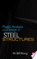 Plastic Analysis and Design of Steel Structures Book