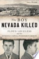 The Boy Nevada Killed