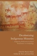 Decolonizing Indigenous Histories