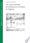 Oil, Environment and Resource Conflicts in Nigeria