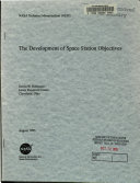 The Development of Space Station Objectives