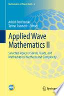 Applied Wave Mathematics II