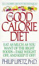 The Good Calorie Diet Book