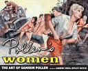 Pollen's Women: The Art of Samson Pollen