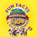 Ripley s Fun Facts   Silly Stories 2
