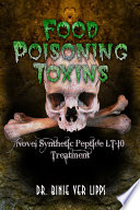 Food Poisoning Toxins: Novel Synthetic Peptide LT-10 Treatment