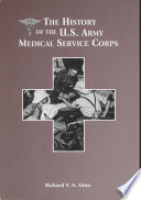 The History of the U.S. Army Medical Service Corps