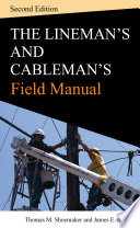 Lineman And Cablemans Field Manual Second Edition Book PDF