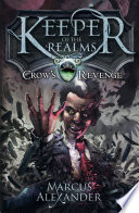 Keeper of the Realms: Crow's Revenge