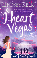 I Heart Vegas  I Heart Series  Book 4