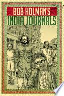 Bob Holman S India Journals