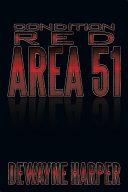 Condition Red Area 51 ebook