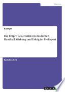 Die Empty Goal-Taktik im modernen Handball. Wirkung und Erfolg im Profisport