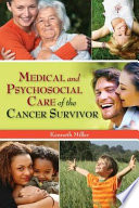 Medical and Psychosocial Care of the Cancer Survivor Book