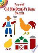 Fun with Old MacDonald's Farm Stencils