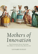 Mothers of Innovation