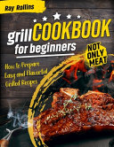 Grill CookBook For Beginners Book