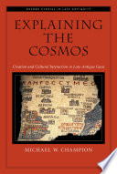 Explaining the Cosmos  : Creation and Cultural Interaction in Late-antique Gaza