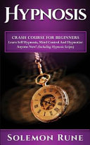 Hypnosis Crash Course for Beginners