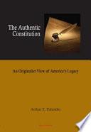 The Authentic Constitution