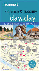 Frommer'sFlorence and Tuscany Day by Day