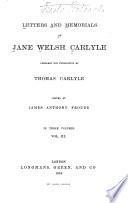 Letters and Memorials of Jane Welsh Carlyle  , Volume 3