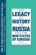 The International Politics of Eurasia  v  1  The Influence of History
