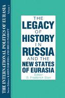 The International Politics of Eurasia  v  1  The Influence of History