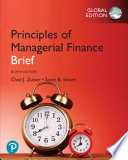 Principles of Managerial Finance, Brief, EBook, Global Edition