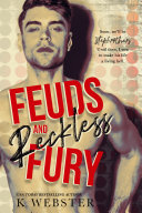 Feuds and Reckless Fury Book PDF