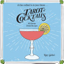 Tarot of Cocktails Pdf/ePub eBook