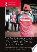 The Routledge Handbook of Volunteering in Events  Sport and Tourism