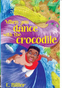 When You Dance with the Crocodile