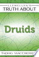 Llewellyn's Truth About The Druids