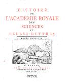 Histoire De L'Academie Royale Des Sciences Et Belles Lettres