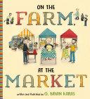On the Farm, At the Market [Pdf/ePub] eBook