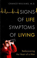 Signs of Life, Symptoms of Living