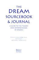 The Dream Sourcebook   Journal