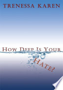 How Deep Is Your Hate