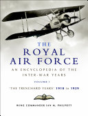 The Royal Air Force: The Trenchard Years, 1918–1929