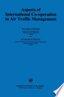 Aspects of International Cooperation in Air Traffic Management Book