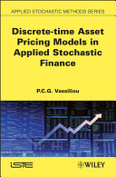 Discrete time Asset Pricing Models in Applied Stochastic Finance