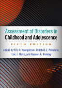 Assessment of Disorders in Childhood and Adolescence  Fifth Edition