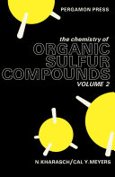 The Chemistry of Organic Sulfur Compounds