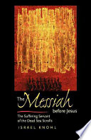 The Messiah Before Jesus Book